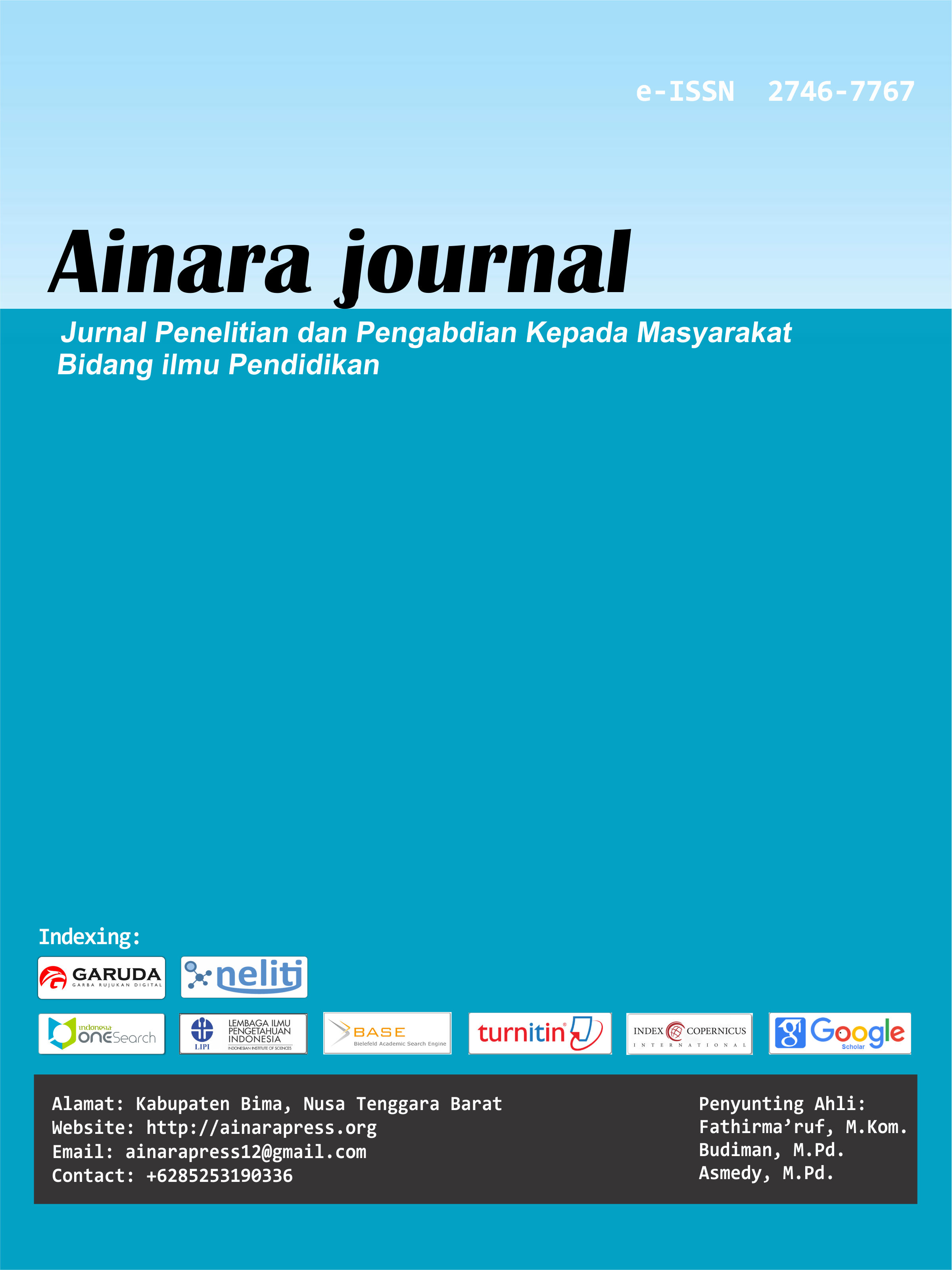 View Vol. 2 No. 1 (2021): Ainara Journal (Jurnal Penelitian dan PKM Bidang Ilmu Pendidikan)