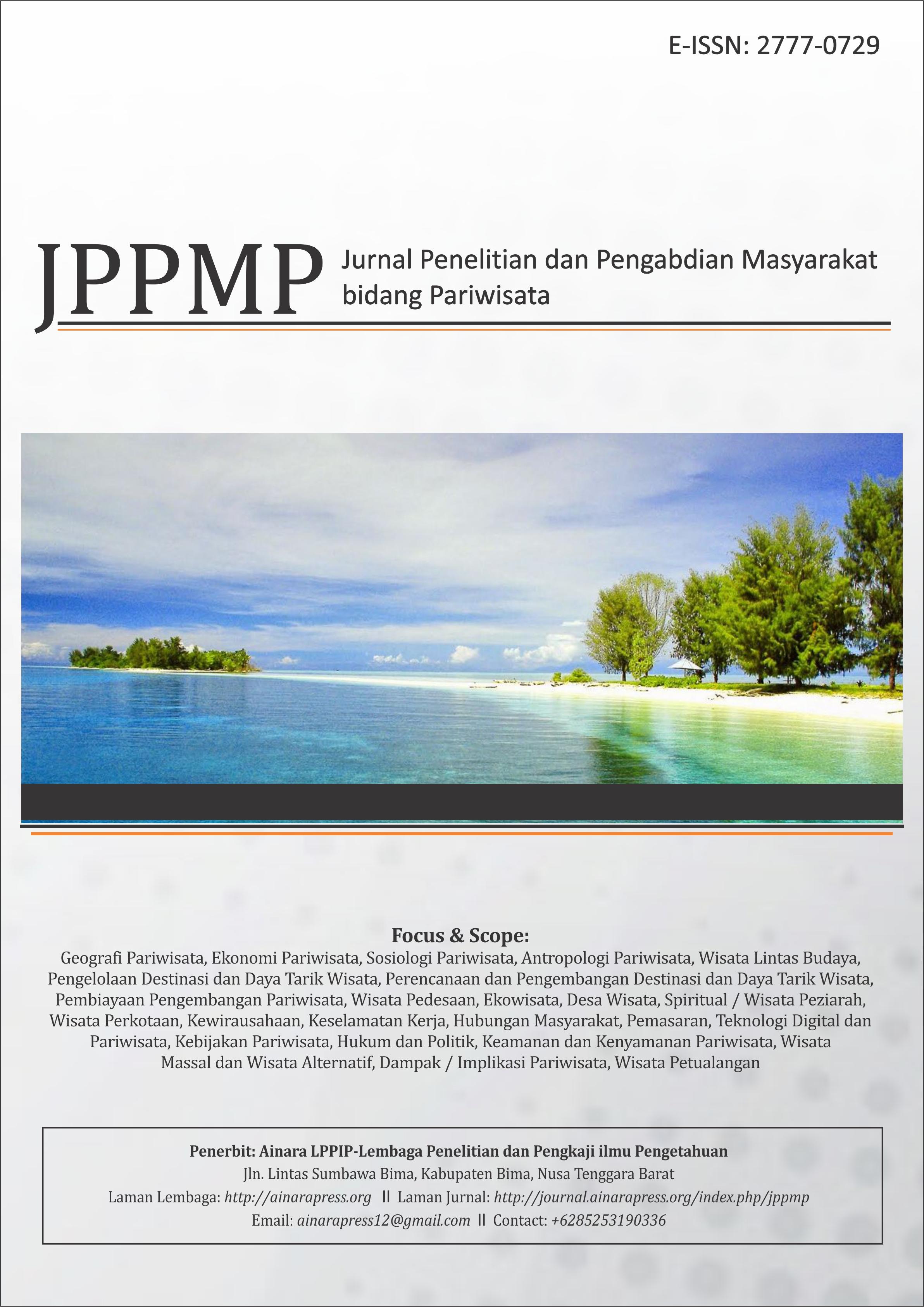 View Vol. 1 No. 2 (2021): Jurnal Penelitian dan Pengabdian Masyarakat Bidang Pariwisata